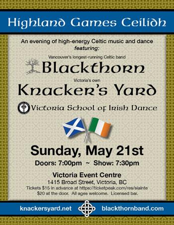 Highland Games Ceilidh featuring Blackthorn, Knacker's Yard, Victoria School of Irish Dancers